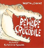 Beware of the Crocodile  - Jenkins, Martin