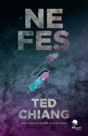 Nefes - Chiang, Ted