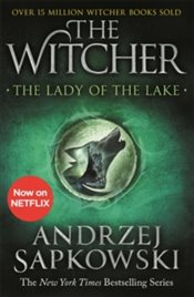 Lady of the Lake : Witcher 5 - Sapkowski, Andrzej