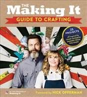 Making It Guide to Crafting - It, Creators of Making