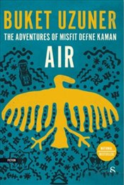 Adventures Of Misfit Defne Kaman Air - Uzuner, Buket