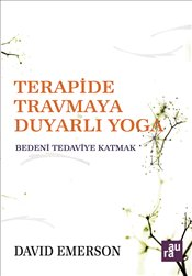 Terapide Travmaya Duyarlı Yoga - Emerson, David