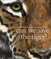 Can We Save The Tiger? - Jenkins, Martin