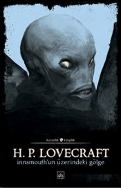 Innsmouth'un Üzerindeki Gölge - Lovecraft, Howard Phillips