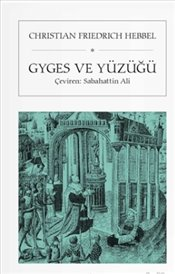 Gyges ve Yüzüğü (Cep Boy) - Hebbel, Christian Friedrich