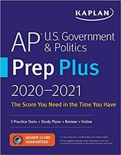 AP U.S. Government & Politics Prep Plus 2021 & 2022 : 3 Practice Tests + Study Plans + Targeted Revi -