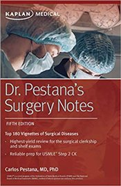 Dr. Pestanas Surgery Notes Top 180 Vignettes of Surgical Diseases - Pestana, Dr Carlos