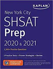 New York City Shsat Prep 2020 & 2021 : 3 Practice Tests + Proven Strategies + Review -
