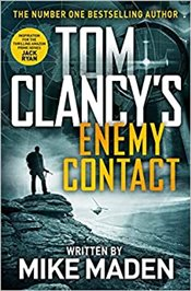 Tom Clancys Enemy Contact : A Jack Ryan Jr. Novel - Maden, Mike