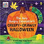 Very Hungry Caterpillars Creepy-Crawly Halloween - Carle, Eric
