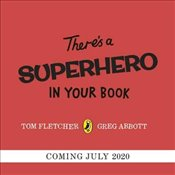 Theres A Superhero In Your Book - Fletcher, Tom