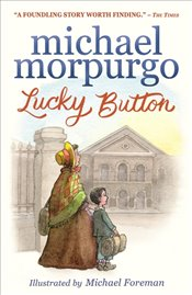 Lucky Button - Morpurgo, Michael
