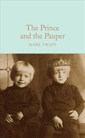 Prince and the Pauper - Twain, Mark
