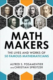 Math Makers - Posamentier, Alfred S.