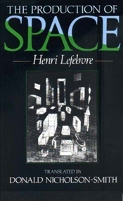 Production of Space - Lefebvre, Henri