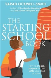 Starting School Book  - Smith, Sarah Ockwell