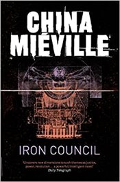 Iron Council - Mieville, China