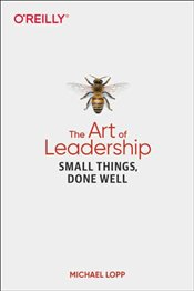 Art of Leadership - Lopp, Michael