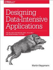 Designing Data-Intensive Applications  - Kleppmann, Martin