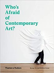 Whos Afraid Of Contemporary Art? - Kyung, An,