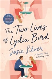 Two Lives Of Lydia Bird - Silver, Josie