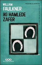 İki Hamlede Zafer - Faulkner, William