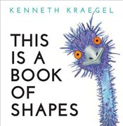 This is a Book of Shapes : Board Book - Kraegel, Kenneth