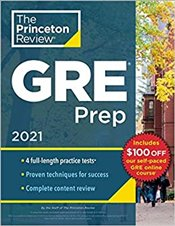 GRE Prep 2021 : Princeton Review -