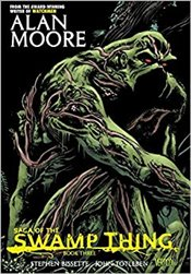 Saga Of The Swamp Thing, Book 3 - Moore, Alan