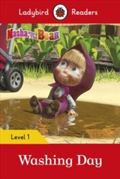 Masha And The Bear : Washing Day : Ladybird Readers Level 1 -