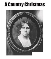 Country Christmas - Alcott, Louisa May