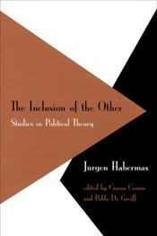 Inclusion Of The Other : Studies in Political Theory - Habermas, Jürgen