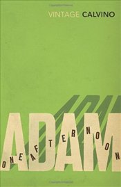 Adam, One Afternoon - Calvino, Italo