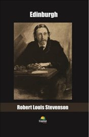 Edinburgh - Stevenson, Robert Louis