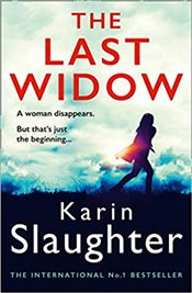 Last Widow : The Will Trent Series - Slaughter, Karin