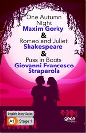 Autumn Night Romeo and Juliet-Puss in Boots : A1 Stage1 - Gorki, Maksim