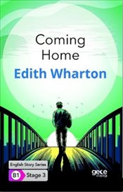 Coming Home : B1 Stage 3 : Cep Boy - Wharton, Edith