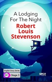 Lodging for the Night : B1 Stage 3 - Stevenson, Robert Louis