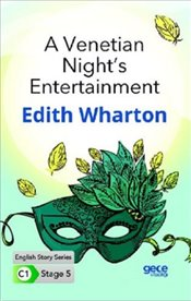 Venetian Nights Entertainment : C1 Stage 5 - Wharton, Edith