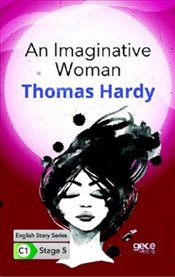 Imaginative Woman : C1 Stage 5 - Hardy, Thomas