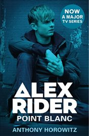 Alex Rider : Point Blanc  - Horowitz, Anthony