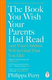 Book You Wish Your Parents Had Read - Perry, Philippa