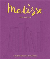 Matisse : The Books - Lalaurie, Louise Rogers