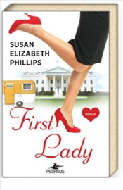First Lady - Phillips, Susan Elizabeth
