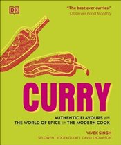 Curry : Authentic Flavours From the World of Spice for the Modern Cook -