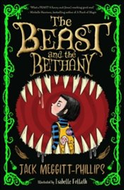 Beast And The Bethany - Meggitt-Phillips, Jack
