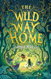 Wild Way Home - Kirtley, Sophie