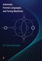Automata Formal Languages and Turing Machines - Sermutlu, Emre