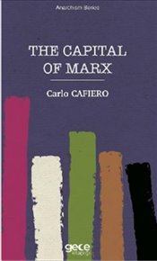 Capital of Marx - Cafiero, Carlo