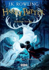 Harry Potter ve Azkaban Tutsağı : 3. Kitap - Rowling, J. K.